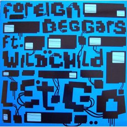 """Foreign Beggars - Let Go, 12"""""""