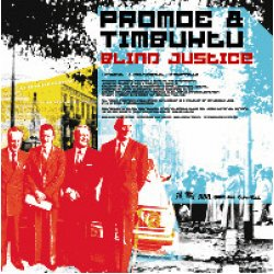 "Promoe & Timbuktu - Blind Justice / Vertigo, 12"""