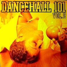 Various - Dancehall 101 Vol. 2, LP
