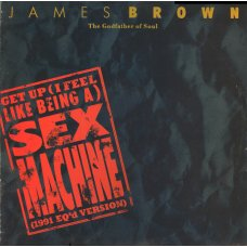 James Brown - Get Up (I Feel Like Being A) Sex Machine (1991 EQ'd Version), 12""