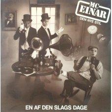 """MC Einar - En Af Den Slags Dage, 12"""""""