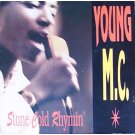 Young MC - Stone Cold Rhymin', LP