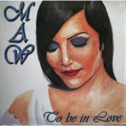 """MAW - To Be In Love, 12"""""""