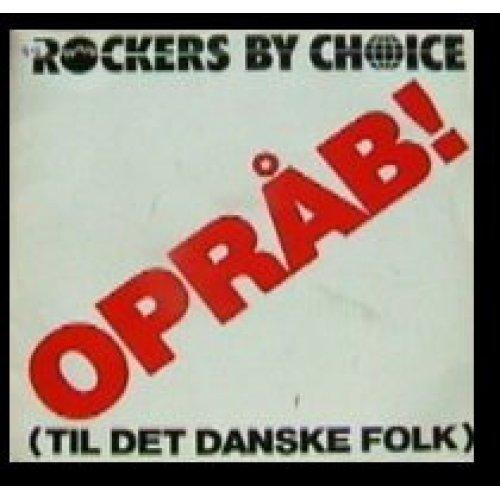 """Rockers By Choice - Opråb! (Til Det Danske Folk), 12"""""""