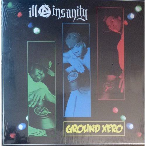 Ill Insanity - Ground Xero, LP