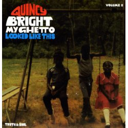 """Quincy Bright - My Ghetto Looked Like This Volume II, 7"""""""