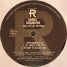 """Common - The Bitch In Yoo / The Real Weight, 12"""", Promo"""