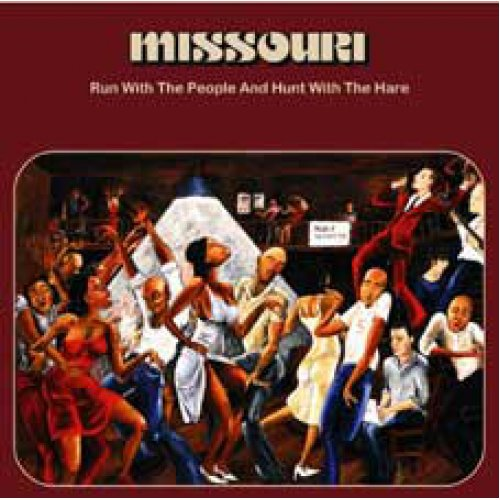 Missouri - Run With The People And Hunt With The Hare, LP