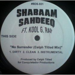 """Shabaam Sahdeeq Ft. Kool G. Rap - No Surrender (Remixes), 12"""""""