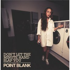 """Point Blank - Don't Let The Minute Hand Slap You, 12"""", EP"""