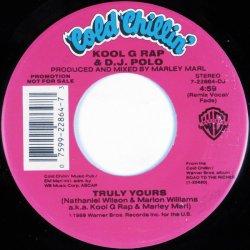 "Kool G Rap & D.J. Polo - Truly Yours, 7"", Promo"