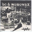 """BC & Monowax - Priceless / Do It All The Time, 7"""""""