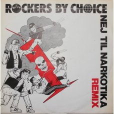 "Rockers By Choice - Nej Til Narkotika (Remix) , 7"""