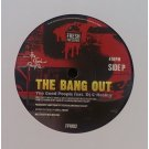"""The Good People - The Bang Out / Sleep When Ya Dead, 7"""""""