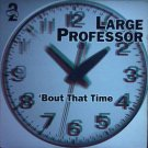 """Large Professor - 'Bout That Time, 12"""", Promo"""