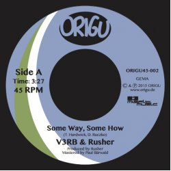 """Kayohes, V3RB & Rusher - Some Way, Some How / March On, 7"""""""