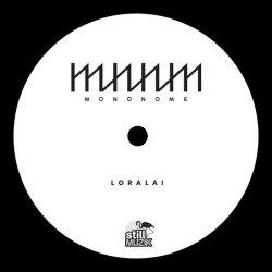 """Mononome - Loralai / Besima , 7"""""""
