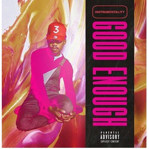 Chance The Rapper - Good Enough, LP