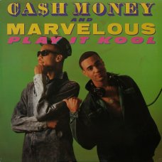 Ca$h Money And Marvelous - Play It Kool / Ugly People Be Quiet, 12""