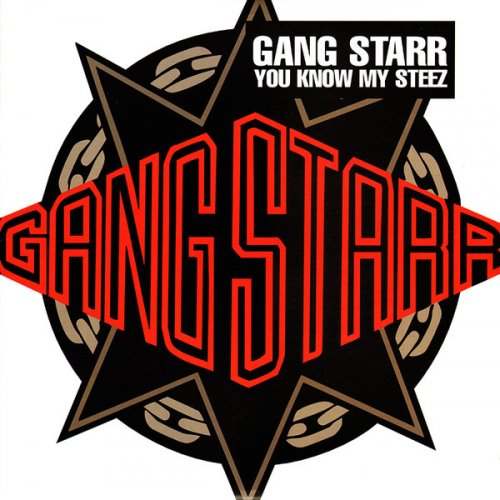 Gang Starr - You Know My Steez, 12""