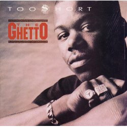Too Short - The Ghetto, 12""