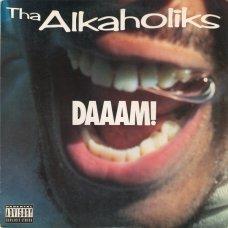 "Tha Alkaholiks - Daaam!, 12"""