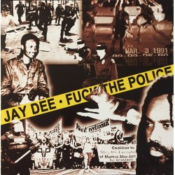 Jay Dee - Fuck The Police, 12""
