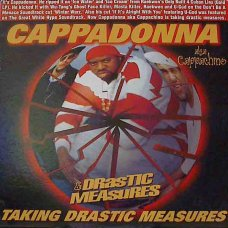 Cappadonna AKA Cappachino & Drastic Measures - Taking Drastic Measures, 12""