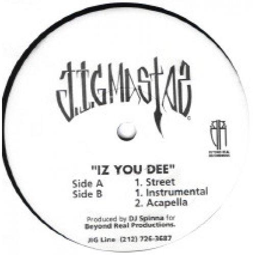 """Jigmastas - Iz You Dee, 12"""""""