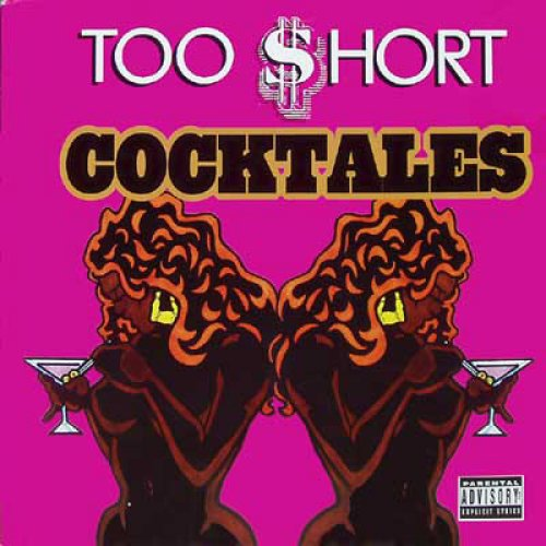 Too $hort - Cocktales, 12""