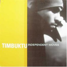 Timbuktu - Independent Moves, 12""