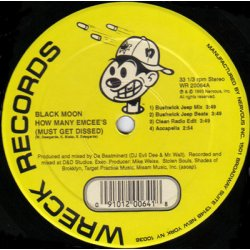 "Black Moon - How Many Emcee's (Must Get Dissed) / Act Like U Want It, 12"", Repress"