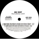 "MC Eiht Featuring CMW - Geez Make The Hood Go Round / Westsiders, 12"", Promo"