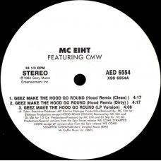 "MC Eiht Featuring CMW - Geez Make The Hood Go Round / Westsiders, 12"", Promo"