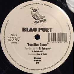 Blaq Poet - Poet Has Come / A Message From Poet, 12""