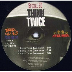 Special Ed / A.R.A.B.S. - Think Twice / On Some Next Shit, 12""