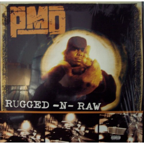 PMD - Rugged-N-Raw, 12""