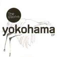 "The Works - Yokohama EP, 12"", EP"