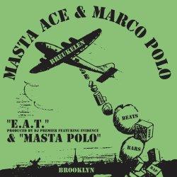 """Masta Ace & Marco Polo - E.A.T./ Masta Polo, 7"""", Repress"""