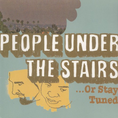 People Under The Stairs - ...Or Stay Tuned, 2xLP