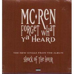 MC Ren - Forget What Ya Heard, 12""