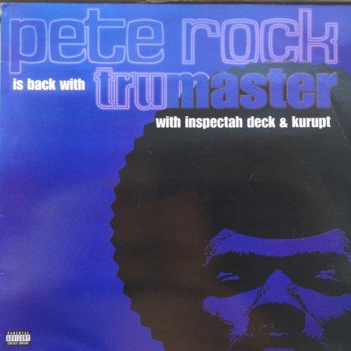 """Pete Rock With Inspectah Deck & Kurupt - Tru Master, 12"""""""
