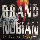 Brand Nubian - In God We Trust, 2xLP