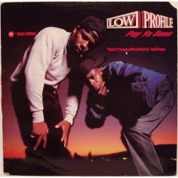 Low Profile - Pay Ya Dues, 12""