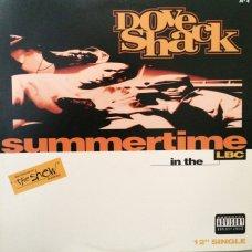 "Dove Shack - Summertime In The LBC / Bomb Drop, 12"""
