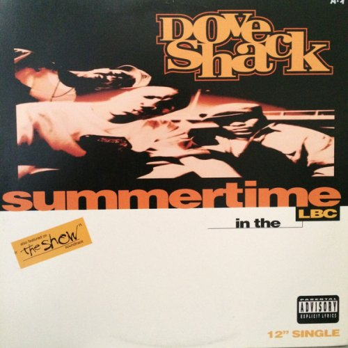 Dove Shack - Summertime In The LBC / Bomb Drop, 12""
