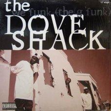 "Dove Shack - We Funk (The G Funk), 12"""