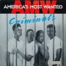 America's Most Wanted - Criminals, LP