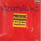 Positive K - The Skills Dat Pay Da Bills, LP
