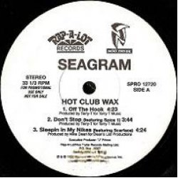 "Seagram - Hot Club Wax, 12"", Promo, Sampler"